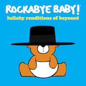 ROCKABYE BABY BEYONCE|Children's Music/Pop