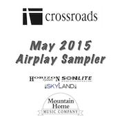 Crossroads Airplay Sampler|Gospel