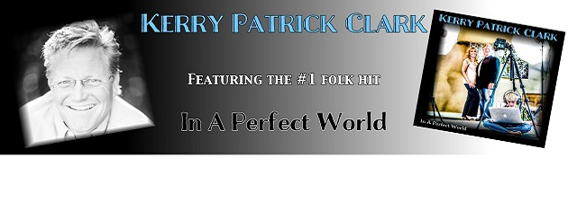 "KERRY PATRICK CLARK|""A musical Norman Rockwell"" with a top-charting CD!"