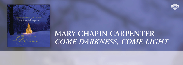 MARY CHAPIN CARPENTER|A beautiful collection of original Christmas tunes