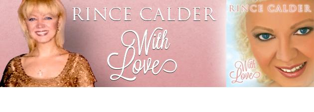 RINCE CALDER|An emerging prodigy on the works - Calder Records, Inc