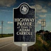 HIGHWAY PRAYER|Americana/AAA