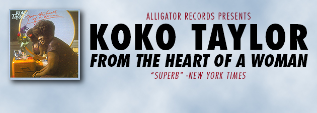Koko Taylor|When Koko Taylor cuts loose, she rattles the walls!