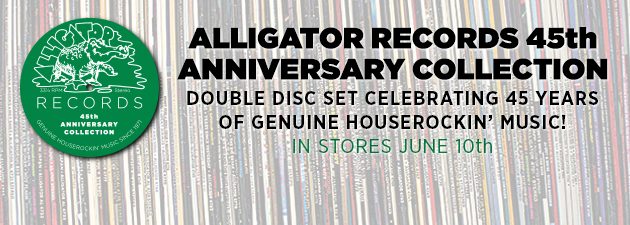ALLIGATOR 45TH ANNIVERSARY COLLECTION|Over 158 minutes of genuine houserockin' blues