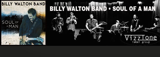 BILLY WALTON BAND|Rockin' blues-flavored R&B with the unmistakable stamp of the Jersey Shore