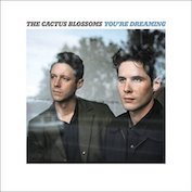 THE CACTUS BLOSSOMS|Americana/Folk