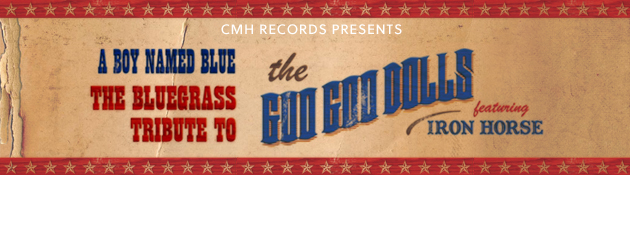 IRON HORSE BLUEGRASS TRIBUTE GOO GOO DOLLS|Soul-searing 90s rockers reinterpreted into soaring Bluegrass!