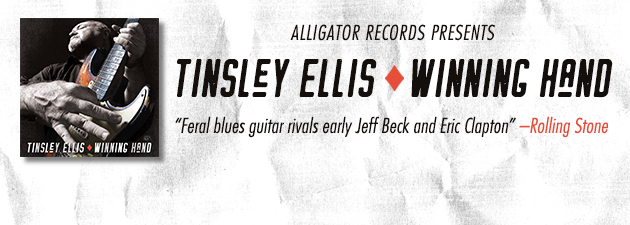 TINSLEY ELLIS|Scalding tone, howling bends, and banshee wah-wah solos...incendiary