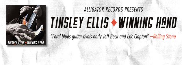 TINSLEY ELLIS|Scalding tone, howling bends, and banshee wah-wah solos...incendiary