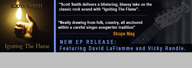 "SCOTT SMITH|""A strong set of tracks, vocals & sizzling guitar work.  A pure joy!"""