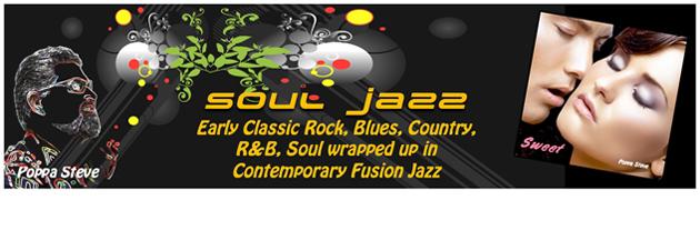 POPPA STEVE|Soul Jazz & Rock Fusion