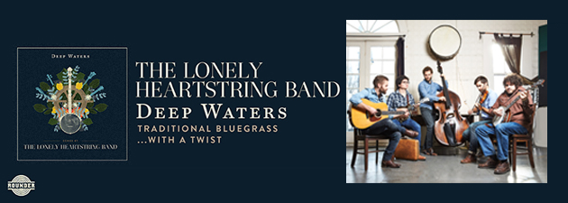 THE LONELY HEARTSTRING BAND|This may be a precursor of what bluegrass music will sound like in the future. - Bluegrass Today